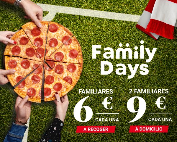 Family Days - FAMILIARES 6 € CADA UNA, A RECOGER. 2 FAMILIARES 9 € CADA UNA, A DOMICILIO