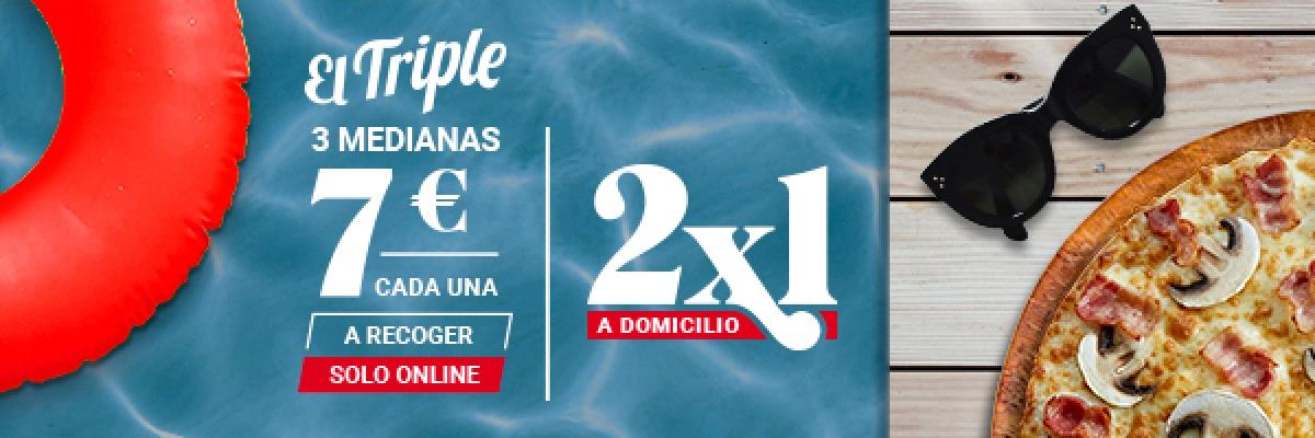 El Triple 3 medianas a 7 € cada una a recoger solo anline o 2x1 a domicilio